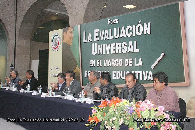 Foro Evaluación Universal y Reforma Educativa,