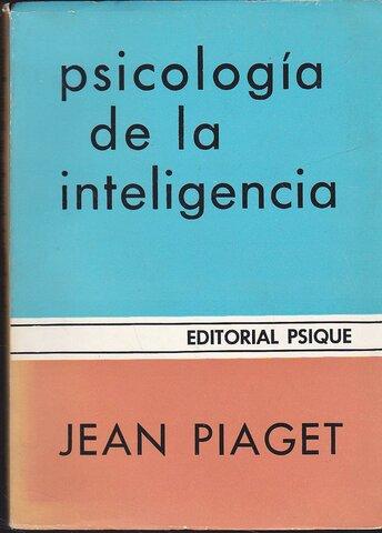 """""""La Psicología de la Inteligencia"""""""