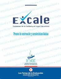 Exámenes de la calidad y el logro educativos (EXCALE)