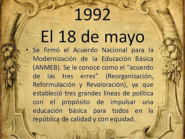 Acuerdo Nacional para la Modernización de la Educación Básica.