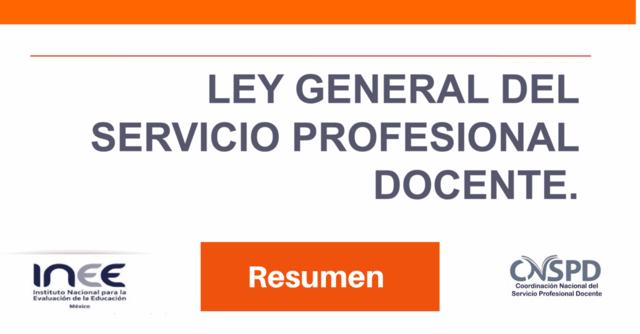 Ley General del Servicio Profesional Docente