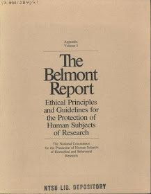 Informe Belmont: Principios y guías éticos para la protección de los sujetos humanos de investigación