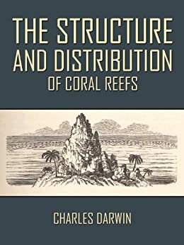 """""""The Structure and Distribution of Coral Reefs"""""""