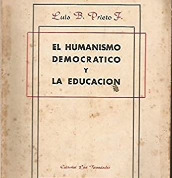 aparición del libro El humanismo democrático y la educación