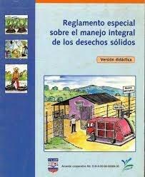 REGLAMENTO ESPECIAL SOBRE EL MANEJO INTEGRAL DE LOS DESECHOS SOLIDOS