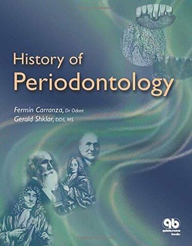 Fermín A. Carranza, sucesor de los textos de Glickman continúa la tradición ampliando el contenido del capítulo sobre historia y publica en este año un texto exclusivamente destinado a la historia de la periodoncia.