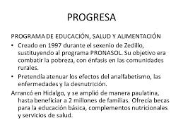 PRONASOL | PROGRESA