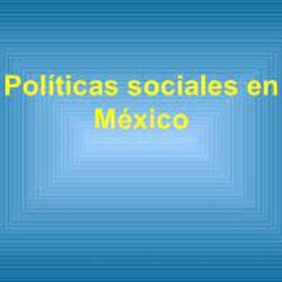 políticas sociales en los gobiernos de 1940 al año 2000 AGPPPS_U1_S3_A2_DIPC timeline