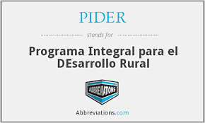 Programa de Inversiones Públicas para el Desarrollo Rural (PIDER)
