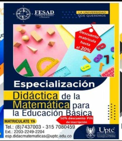 creación de la Especialización en Didáctica de la Matemática para la Educación Básica.