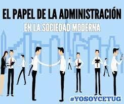 La administración en la sociedad moderna