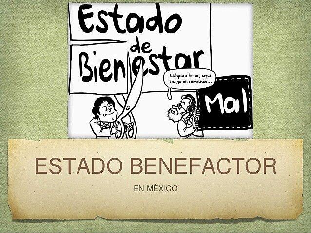 PERIODO DEL ESTADO BENEFACTOR ¿DESARROLLO ECONOMICO Y SOCIAL?
