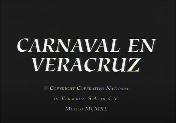 Carnaval en el trópico (Fiesta en Veracruz)