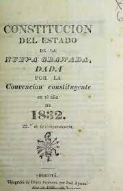 1832 - Constitución de la Nueva Granada.