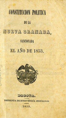 1853 - Carta constitucional de la República de la Nueva Granada.