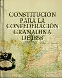 1858 - Expedida Constitución de la Confederación Granadina