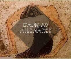 Danças Milenares.