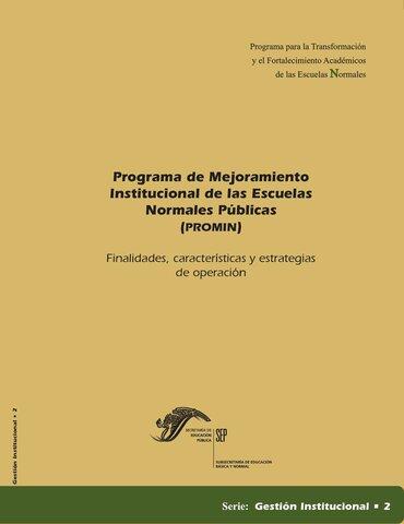 Programa de Mejoramiento Institucional de las Escuelas Normales Públicas (PROMIN) 2002