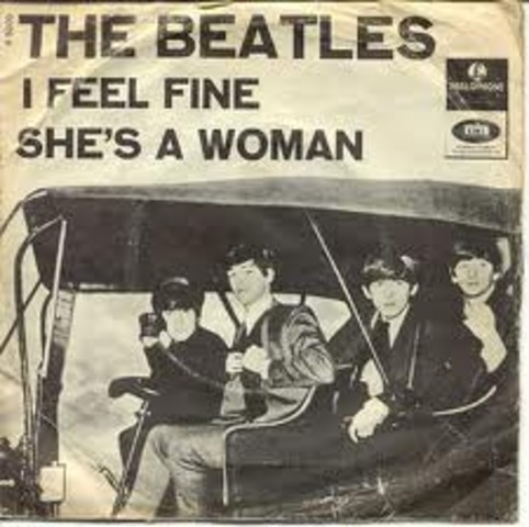 I FEEL FINE / SHE'S A WOMAN