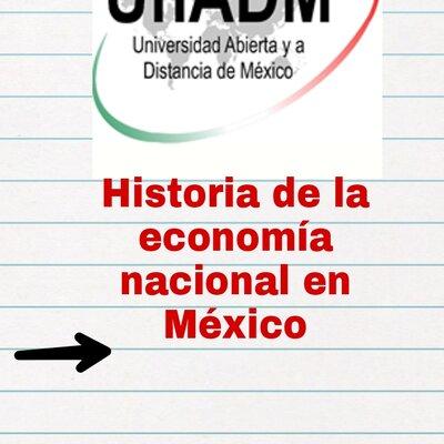Historia de la economía nacional en México  timeline