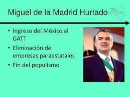 Gobierno de Miguel de la Madrid Hurtado (1982-1988)