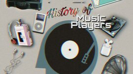 History of Music Players timeline