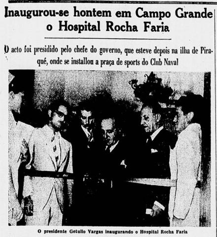 Inauguração do Hospital Rocha Faria em Campo Grande (RJ)