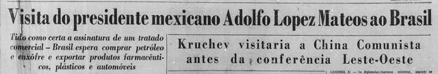 Visita do presidente mexicano Adolfo Lopes Mateos ao Brasil