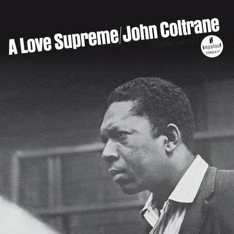 """""""A Love Supreme"""" (Álbum) por John Coltrane."""