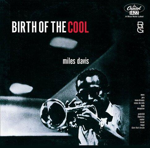 """Birth of the Cool"" por Miles Davis."