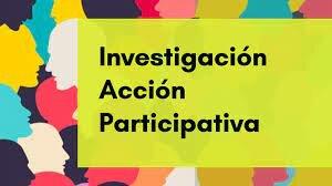 Investigación-Acción-Participativa