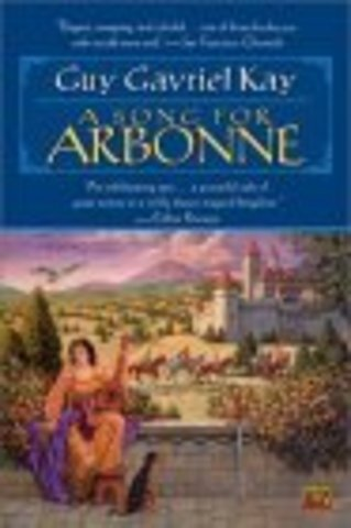 A Song for Arbone by Guy Gavriel Kay