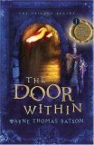 The Door Within by Wayne Thomas Batson