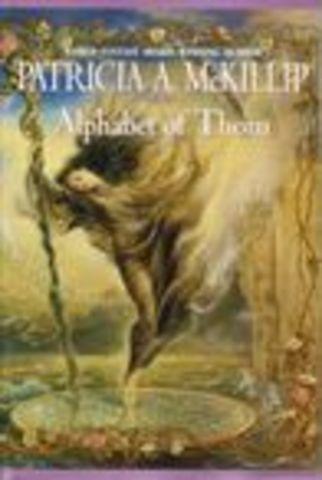 Alphabet of Thorn by Patricia McKillip