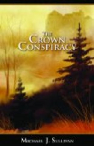 The Crown Conspiracy by Michael Sullivan
