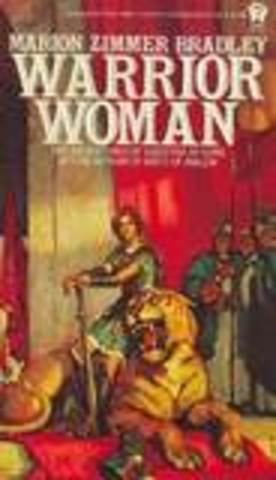 Warrior Woman by Marion Zimmer Bradley