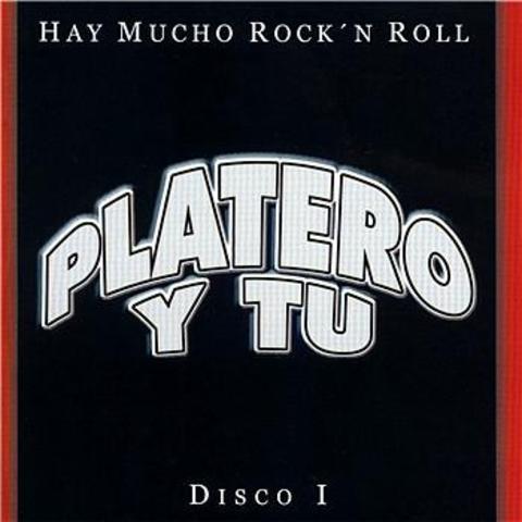 """Publicación: """"Hay mucho Rock & roll"""" PLATERO Y TU"""