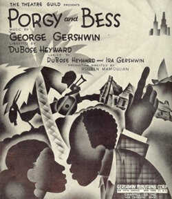 """George Gershwin's """"Porgy and Bess"""""""