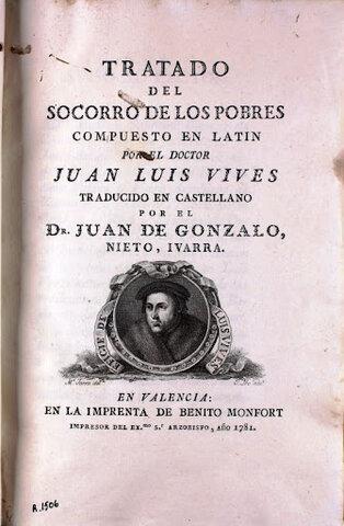 """Juan Luis Vives escribe su obra """"Tratado del Socorro de los Pobres"""""""