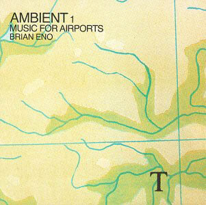 Brian Eno releases Ambient 1/Music for Airports