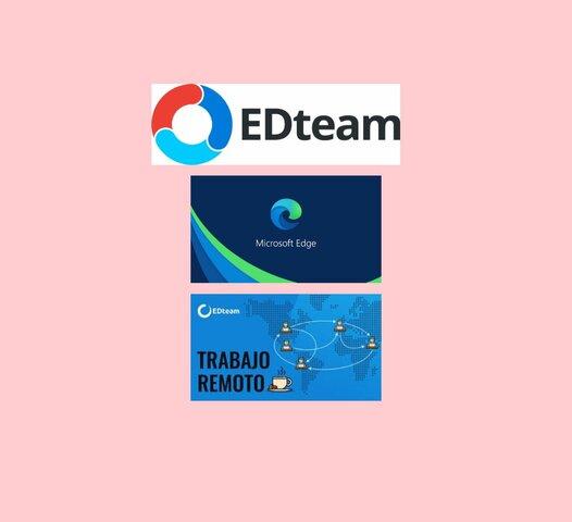 EDteam ,MICROSOFT-EDGE, TRABAJO REMOTO