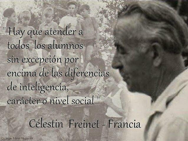 Siglo XX- Célestin Freinet