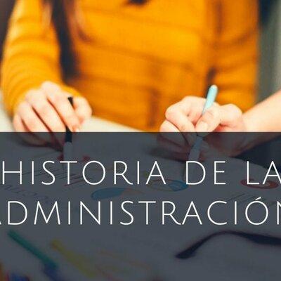 HISTORIA DE LA ADMINISTRACIÒN timeline