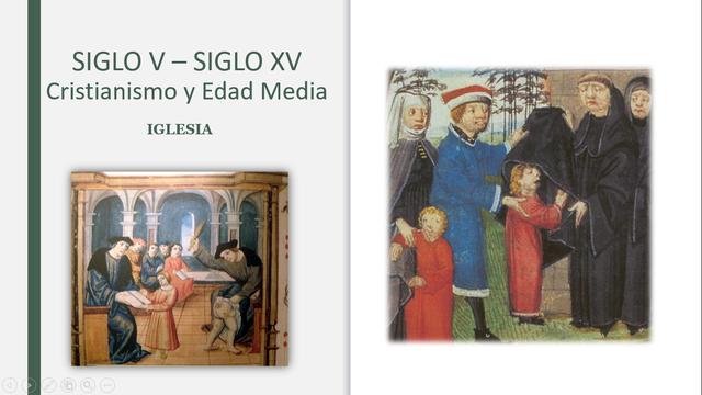 SIGLO V – SIGLO XV Cristianismo y Edad Media