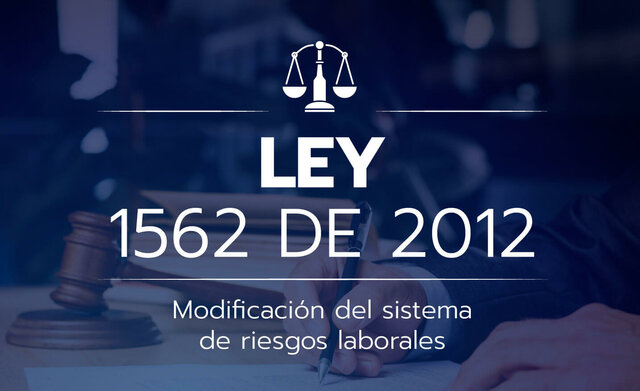 Ley 1562 - 2012 Colombia