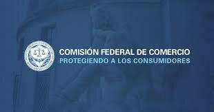 """La Comisión Federal de Comercio """"Federal Trade Comission"""""""