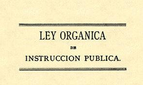 Actualización de la Ley Orgánica de Instrucción de 1869