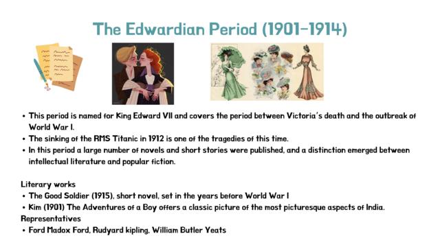 The Edwardian Period
