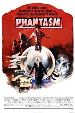 Phantasm (1979) Directed by Don Coscarelli