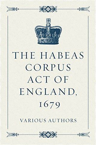 La Ley de Hábeas Corpus de 1679